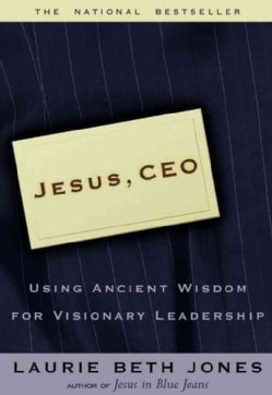 Jesus Ceo: Using Ancient Wisdom for Visionary Leadership (Paperback)