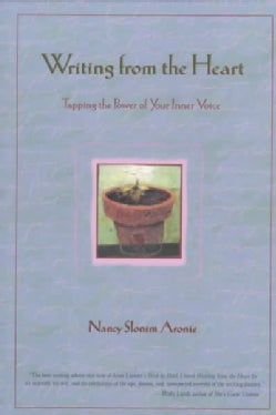 Writing from the Heart: Tapping the Power of Your Inner Voice (Paperback)