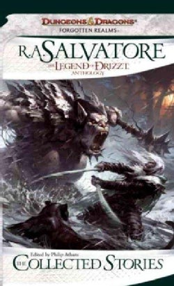 The Collected Stories: The Legend of Drizzt Anthology (Paperback)