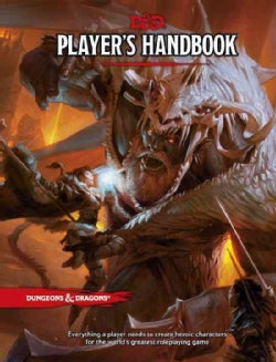 Dungeons & Dragons Player's Handbook: Everything a Player Needs to Create Heroic Characters for the World's Great... (Hardcover)