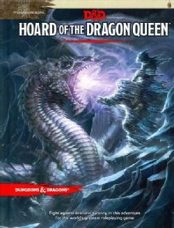 Hoard of the Dragon Queen: Tyranny of Dragons (Hardcover)