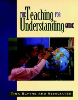 The Teaching for Understanding Guide (Paperback)