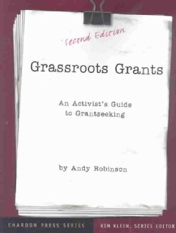 Grassroots Grants: An Activist's Guide to Grantseeking (Paperback)