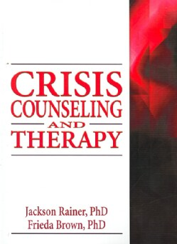 Crisis Counseling and Therapy (Paperback)