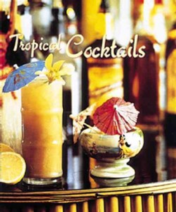 Tropical Cocktails (Hardcover)