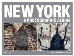 New York: a Photographic Album (Hardcover)