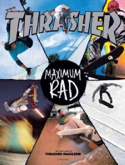 Maximum Rad: The Iconic Covers of Thrasher Magazine (Paperback)