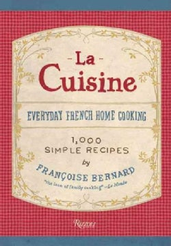 La Cuisine: Everyday French Home Cooking: 1,000 Recipes (Hardcover)
