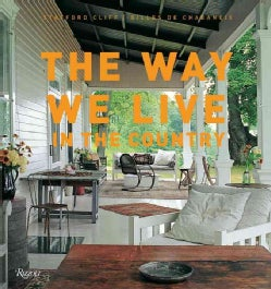 The Way We Live in the Country (Hardcover)