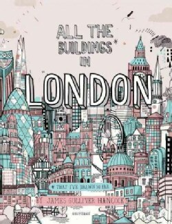 All the Buildings in London: That I've Drawn So Far (Hardcover)