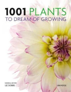1001 Plants to Dream of Growing (Hardcover)