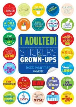 I Adulted!: Stickers for Grown-Ups (Paperback)