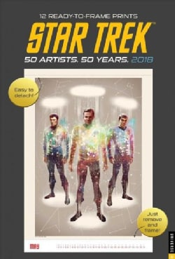 Star Trek 50 Artists, 50 Years 2018 Calendar: 12 Ready-to-Frame Prints (Calendar)