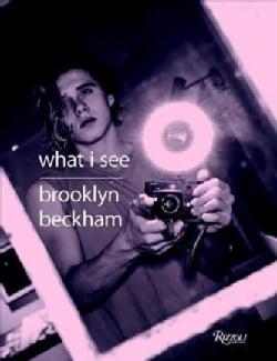 Brooklyn Beckham: What I See (Hardcover)