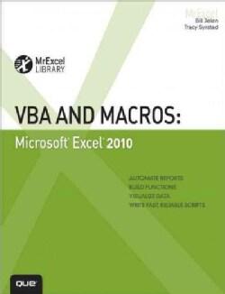 VBA and Macros: Microsoft Excel 2010 (Paperback)