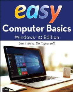 Easy Computer Basics: Windows 10 Edition (Paperback)