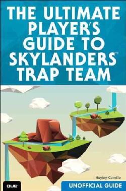 The Ultimate Guide to Skylanders Trap Team (Paperback)