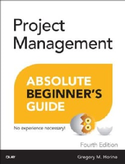 Project Management Absolute Beginner's Guide (Paperback)