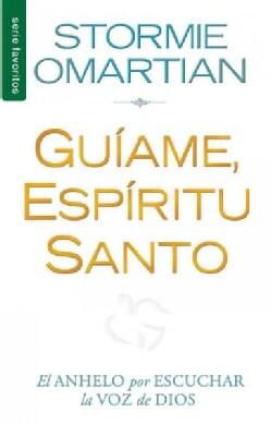 Guiame, Espiritu Santo/ Lead Me, Holy Spirit (Paperback)