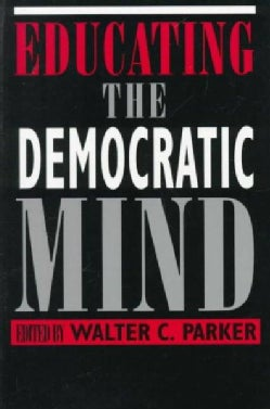 Educating the Democratic Mind (Paperback)