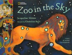 Zoo in the Sky: A Book of Animal Constellations (Paperback)