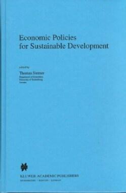 Economic Policies for Sustainable Development (Hardcover)