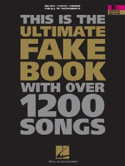 This Is the Ultimate Fake Book: For Keyboard, Vocal, Guitar, and All 'B' Instruments (Paperback)