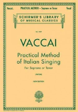Practical Method of Italian Singing: Soprano or Tenor (Paperback)