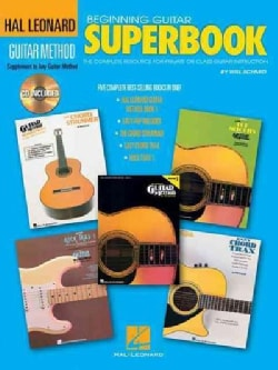 Beginning Guitar Superbook: The Complete Resource for Private or Class Guitar Instruction