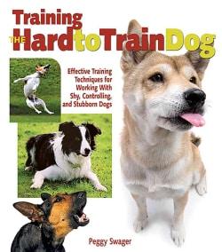 Training the Hard to Train Dog (Paperback)