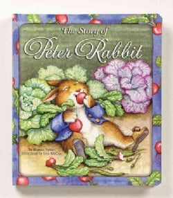 The Story Of Peter Rabbit (Board book)