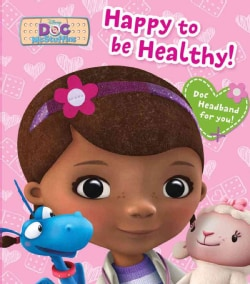 Happy to Be Healthy! (Hardcover)