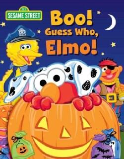 Sesame Street Boo! Guess Who, Elmo! (Board book)
