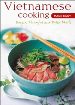 Vietnamese Cooking Made Easy (Spiral bound)