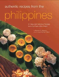 The Food of the Philippines: 81 Easy and Delicious Recipes from the Pearl of the Orient (Paperback)