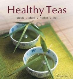 Health Teas: Green-Black-Herbal-Fruit (Hardcover)