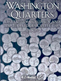 Washington Quarters 2009: District of Columbia and U.S. Territories Collection (Hardcover)