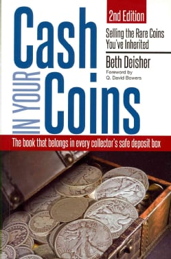 Cash in Your Coins: Selling the Rare Coins You've Inherited (Paperback)