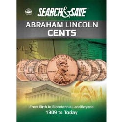 Whitman Save & Search Abraham Lincoln Cents: From Birth to Bicentennial, and Beyond: 1909 to Today  (Paperback)