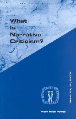 What Is Narrative Criticism (Paperback)