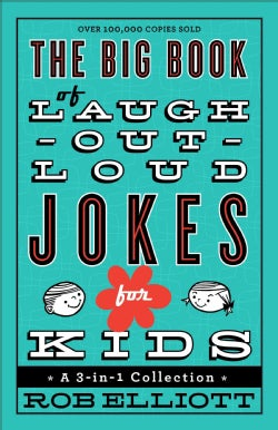 The Big Book of Laugh-Out-Loud Jokes for Kids: A 3-in-1 Collection (Paperback)