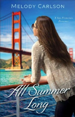 All Summer Long: A San Francisco Romance (Paperback)