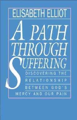 A Path Through Suffering (Paperback)