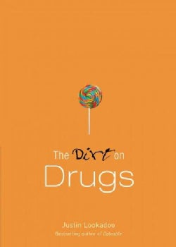The Dirt on Drugs (Paperback)
