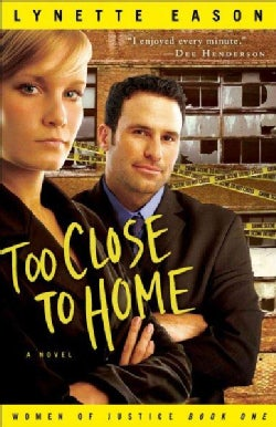 Too Close to Home (Paperback)