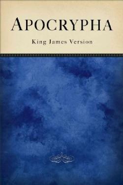 Apocrypha: King James Version (Paperback)