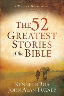 The 52 Greatest Stories of the Bible: A Weekly Devotional (Paperback)