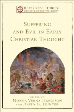 Suffering and Evil in Early Christian Thought (Paperback)
