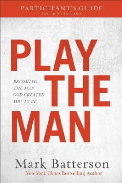 Play the Man Participant's Guide (Paperback)