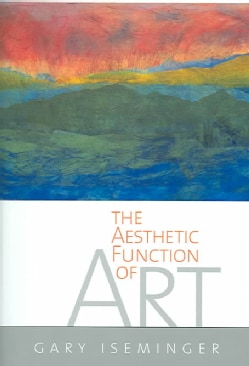 The Aesthetic Function Of Art (Hardcover)